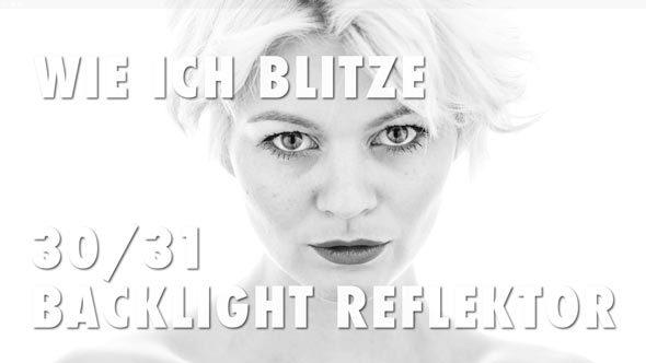 30_Backlight-Reflektor