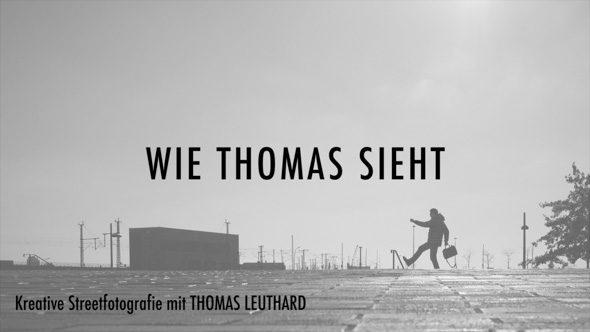 07_Wie_Thomas_sieht