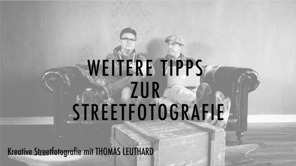 16_Weitere_Tipps_zur_Street_Fotografie